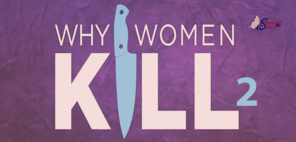 why women kill 2